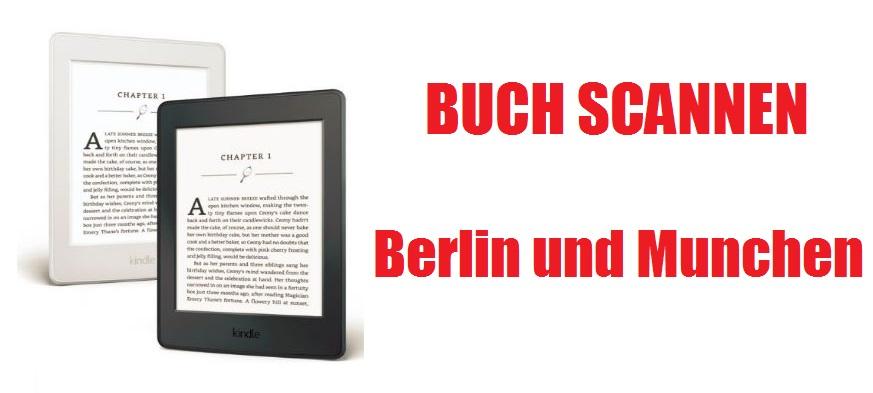 Buch Scannen Berlin und Munchen
