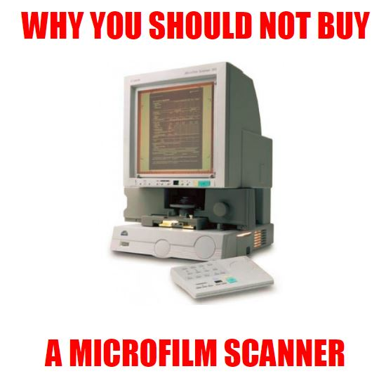 5 reasons you should not buy a microfilm scanner